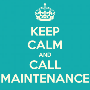 3-6 keep-calm-and-call-maintenance