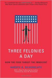 Three Felonies a Day - Reading List